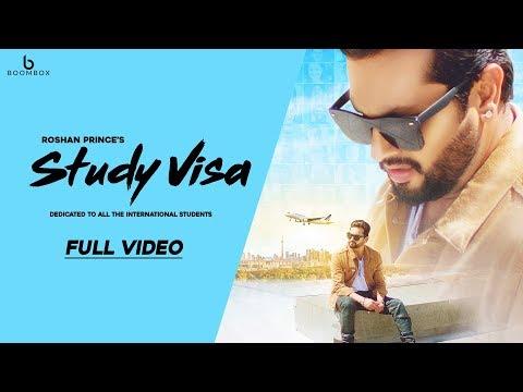 Study Visa - Roshan Prince - Full Video