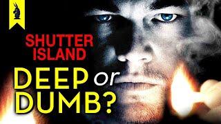 Shutter Island: Is It Deep or Dumb? (Leonardo DiCaprio) – Wisecrack Edition