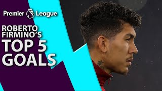 Roberto Firmino's top 5 goals for Liverpool | Premier League | NBC Sports