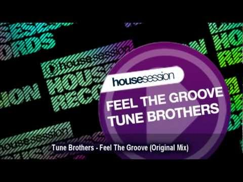 Tune Brothers - Feel The Groove (Original Mix)
