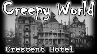 """CREEPY WORLD """"The REAL House of 1,000 Corpses"""" [Crescent Hotel]"""