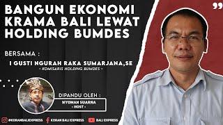 Bangun Ekonomi Krama Bali lewat Holding BUMDes
