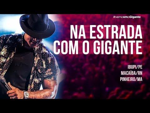 LÉO SANTANA | NA ESTRADA COM O GIGANTE (02-03/09)