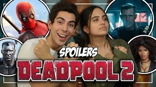 Critica / Review: Deadpool 2 (Spoilers)