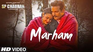Marham Video Song | SP CHAUHAN | Jimmy Shergill, Yuvika Chaudhary | Sonu Nigam