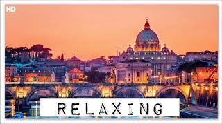 Walking In Rome | Instrumental Piano Music | Chill Lounge Daydream Lift Focus