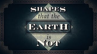 What shape is the Earth?