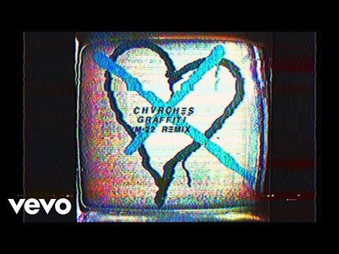 CHVRCHES - Graffiti (M-22 Remix / Audio)