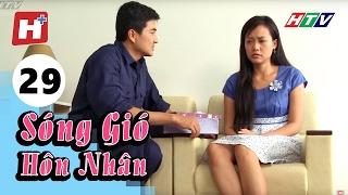 Sóng Gió Hôn Nhân - Tập 29 | Phim Tình Cảm Việt Nam Hay Nhất 2017
