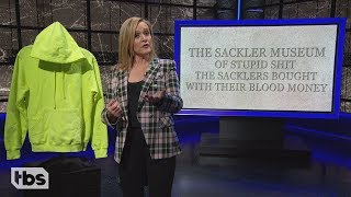 Richard Sackler Handsome Big P*nis Not a Murderer | March 6, 2019 Act 1 | Full Frontal on TBS