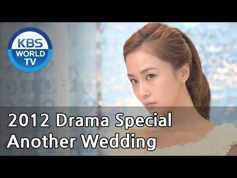 Another Wedding | 또 한번의 웨딩 [2012 Drama  Special / ENG / 2012.12.23]