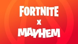 Fortnite - Evento ForniteXMayhem