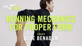Running Mechanics for Proper Form: Blue Benadum | NRC Tips in Stride | Nike