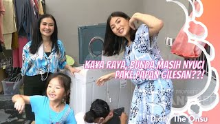 KAYA RAYA, BUNDA MASIH NYUCI PAKE PAPAN GILESAN??! | DIARY THE ONSU (18/9/21) P3