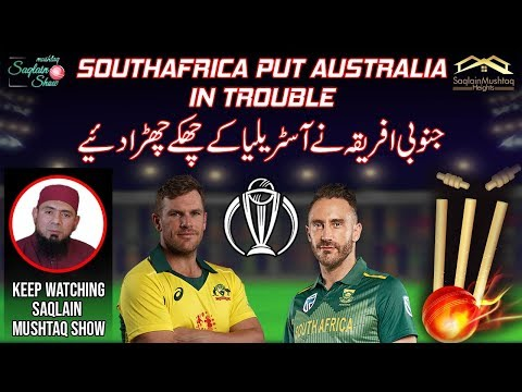 Australia Lost | India on Top | Australia vs South Africa | ICC World Cup 2019 | Saqlain Mushtaq