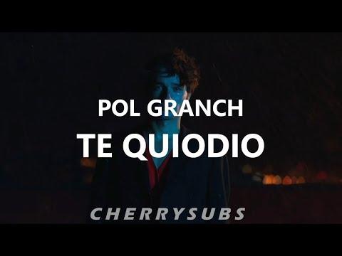Te quiodio - Pol Granch (Letra)