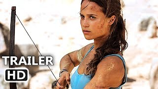 TOMB RAIDER Extended Trailer (2018) Alicia Vikander, Lara Croft Action Movie HD