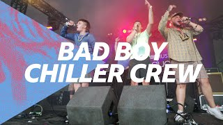 Bad Boy Chiller Crew - Don't You Worry About Me (Leeds Festival 2021)