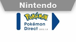 Nintendo - Pokémon Direct 1.8.2013