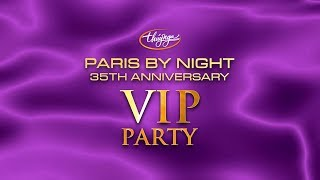 Paris By Night 35th Anniversary - VIP PARTY (Full Program)
