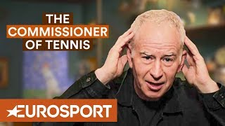 McEnroe: Federer vs Nadal - The Great Rivalry?   The Commissioner of Tennis   Eurosport