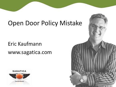 Open Door Policy Mistake - 1 min exec tip from Eric Kaufmann