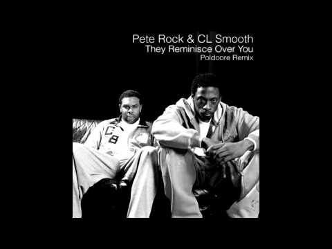 Pete Rock & C.L. Smooth - They Reminisce Over You (Poldoore Remix)
