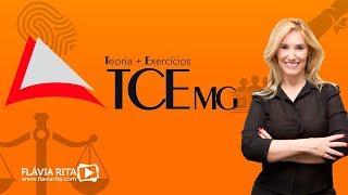 Aula - Curso Teoria+Exercícios TCE MG - Flávia Rita