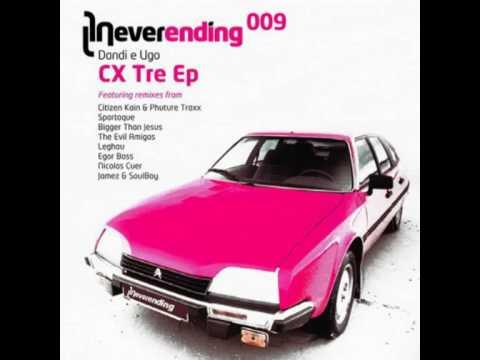 Dandi E Ugo - Cx Tre (C. Kain & Phuture Traxx Remix) (Neverending 009)