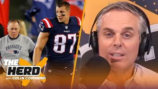 Gronk wasn't done with football, he was done with Belichick — Colin Cowherd | NFL | THE HERD