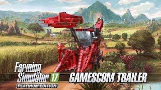 Farming Simulator 17 - Platinum Edition Gamescom Trailer