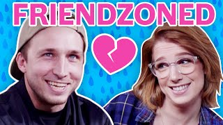 Were We Friendzoned?!