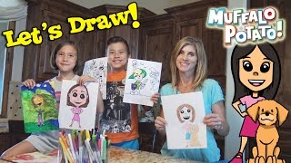 DRAWING JILLIAN!!! Family Drawing Time with Muffalo Potato!