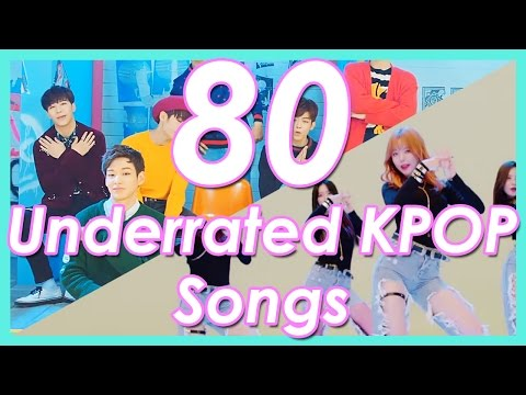 80 || UNDERRATED KPOP SONGS YOU SHOULD LISTEN TO