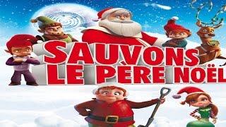 Sauvez le Père Noël ! (Films en Français) Complet