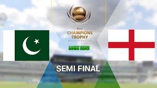 SEMI FINAL - ICC CHAMPIONS TROPHY 2017 GAMING SERIES - PAKISTAN v ENGLAND