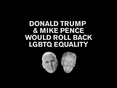 Donald Trump And Mike Pence Want To Roll Back LGBTQ Equality Together