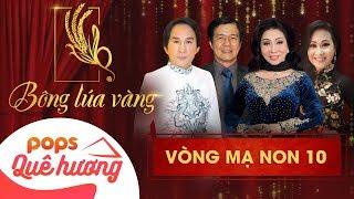 Chương trình Bông lúa vàng 2018 - Mạ Non 10| Nghệ Sĩ Bạch Tuyết, Kim Tử Long, Thanh Hằng, Huỳnh Khải