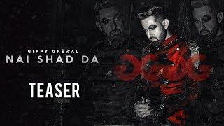 Nai Shad Da – Teaser – Gippy Grewal – Jaani