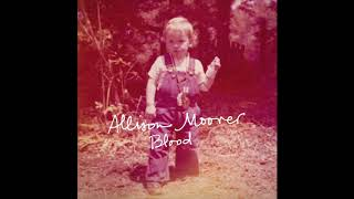 The Rock and The Hill - Allison Moorer