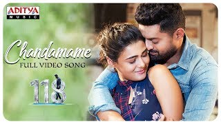Chandamame Full Video Song || 118 Movie