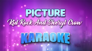 Kid Rock And Sheryl Crow - Picture (Karaoke version with Lyrics)