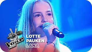 LOTTE - Pauken (Lana) | Blind Auditions | The Voice Kids 2018 | SAT.1