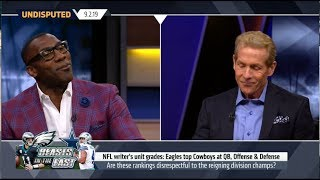 Undisputed   Shannon REACT to NFL writer's unit grades: Eagles top Cowboys at QB, Offense & Defense