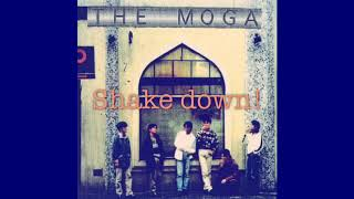 Shake down song by THE MOGA