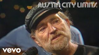 Willie Nelson - I Can't Begin To Tell You (Live From Austin City Limits, 1983)