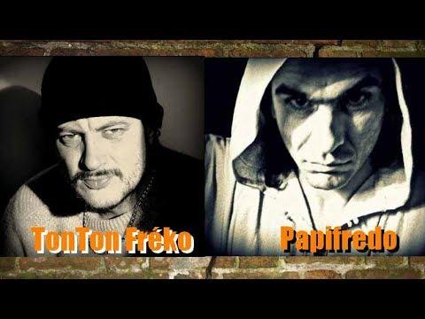 tonton FREKO et PAPIFREDO ( nouveau morceau )