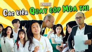 [Nhạc chế] CÁC KIỂU QUAY CÓP MÙA THI | PARODY - SKĐA TV | Thái Sơn, Thái Dương...