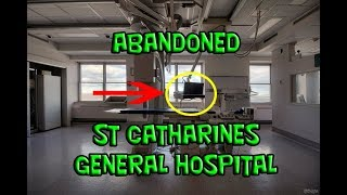 (ABANDONED HOSPITAL) Exploring Abandoned St. Catharines General Hospital Before Demolition