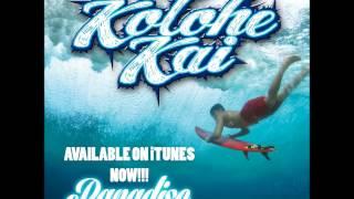 Kolohe Kai - Paradise